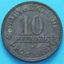 Германия 10 пфеннигов 1917 год. Нотгельд Пфорцхайм.