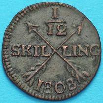 Швеция 1/12 скиллинга 1808 год.
