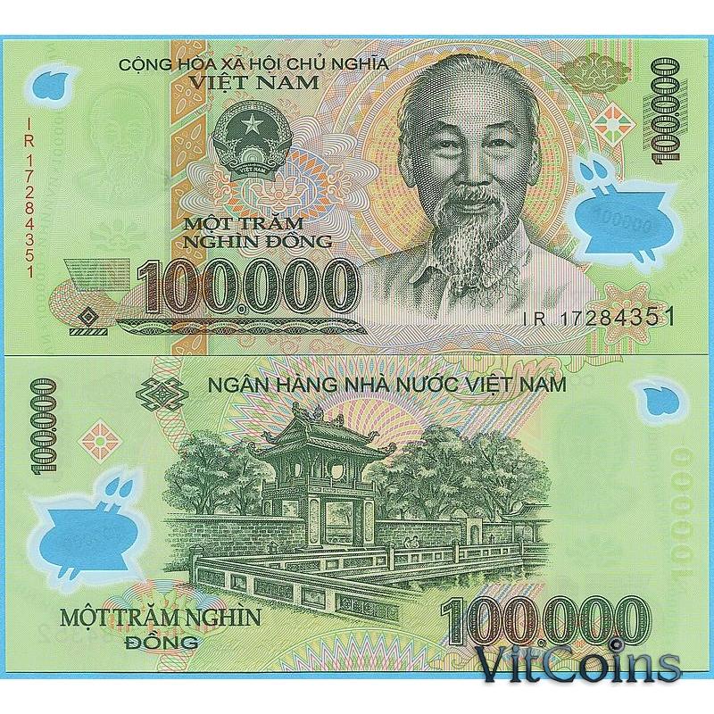 Банкнота Вьетнам 100.000 донгов 2017 год.