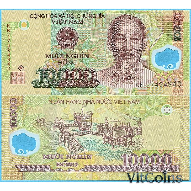 Банкнота Вьетнам 10000 донгов 2017 год.