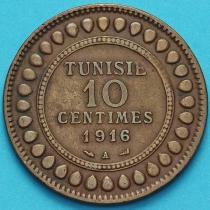 Тунис 10 сантим 1916 год.
