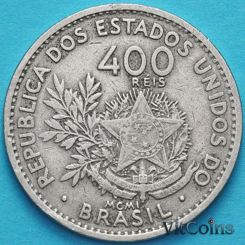 Монета Бразилия 400 рейс 1901 год.