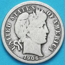 США дайм Барбера (10 центов) 1906 год. Филадельфия. Серебро.