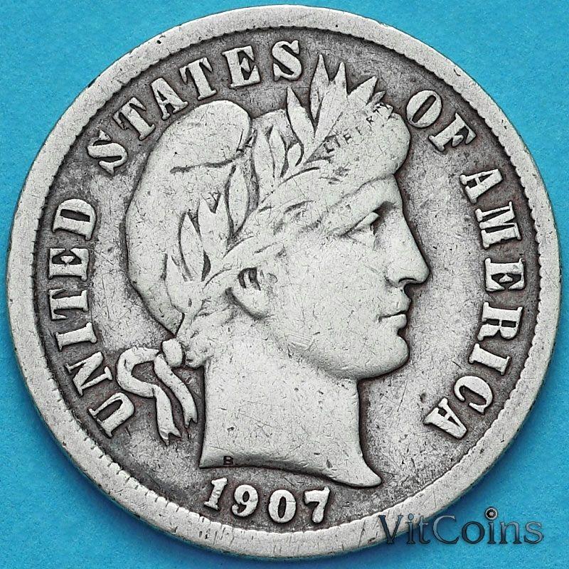 Монета США дайм Барбера (10 центов) 1907 год. Филадельфия. Серебро.