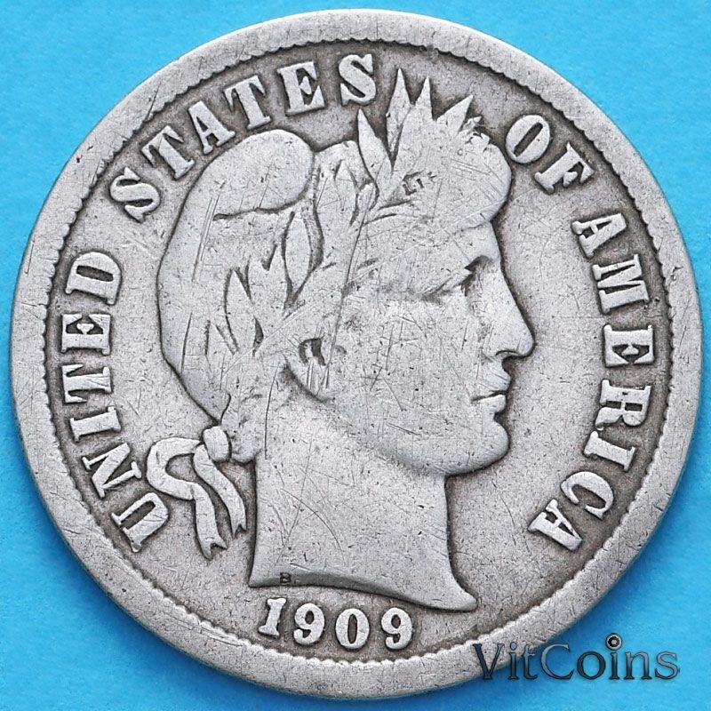 Монета США дайм Барбера (10 центов) 1909 год. Филадельфия. Серебро.