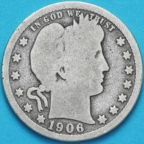 США квотер Барбера (25 центов) 1906 год. Филадельфия. Серебро.