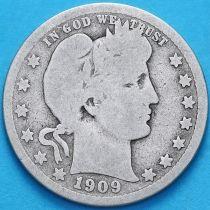 США квотер Барбера (25 центов) 1909 год. Филадельфия. Серебро.