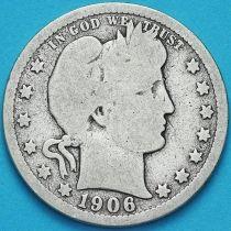 США квотер Барбера (25 центов) 1906 год. Денвер. Серебро.
