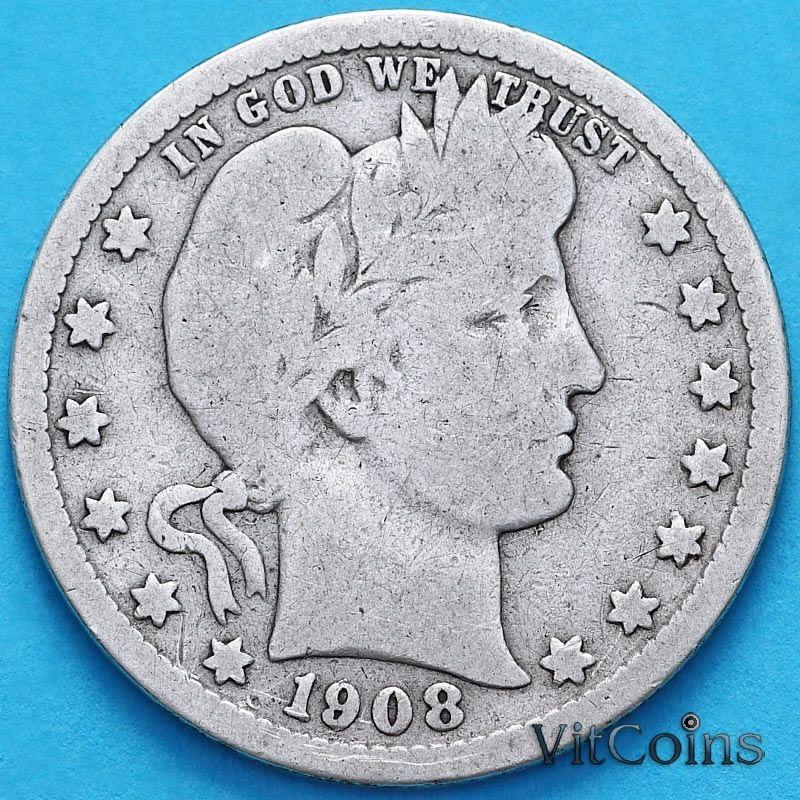 Монета США квотер Барбера (25 центов) 1908 год. S. Серебро.