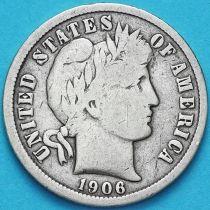 США дайм Барбера (10 центов) 1906 год. Денвер. Серебро.
