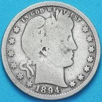 США квотер Барбера (25 центов) 1894 год. Сан-Франциско. Серебро.