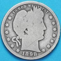 США квотер Барбера (25 центов) 1898 год. Сан-Франциско. Серебро.