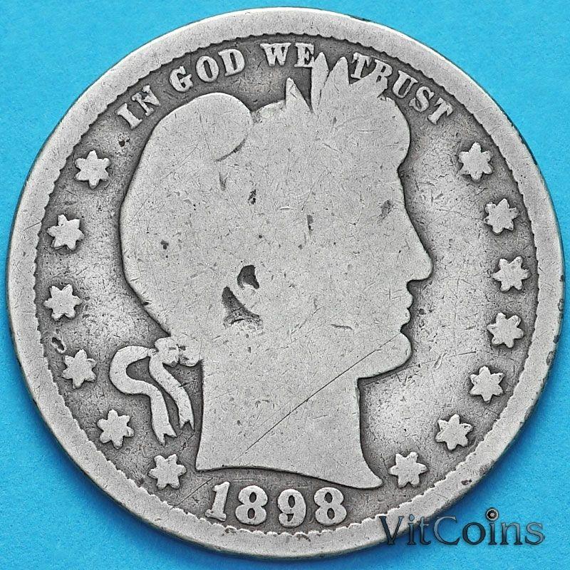 Монета США квотер Барбера (25 центов) 1898 год. S. Серебро.