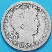 США квотер Барбера (25 центов) 1902 год. Сан-Франциско. Серебро.