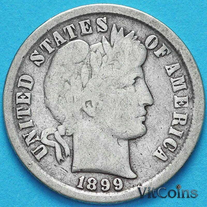 Монета США дайм Барбера (10 центов) 1899 год. Филадельфия. Серебро.