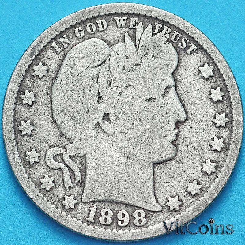 Монета США квотер Барбера (25 центов) 1898 год. Филадельфия. Серебро.