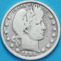 США квотер Барбера (25 центов) 1894 год. Филадельфия. Серебро.