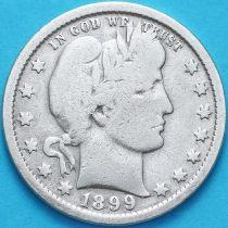США квотер Барбера (25 центов) 1899 год. Филадельфия. Серебро.
