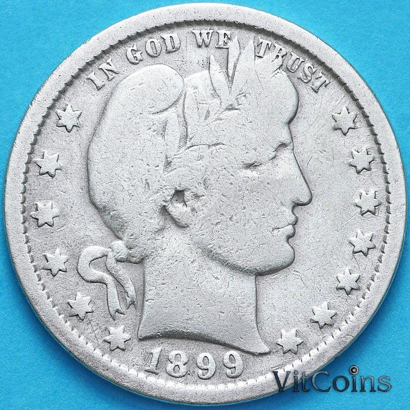 Монета США квотер Барбера (25 центов) 1899 год. Филадельфия. Серебро.