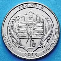 США 25 центов 2015 год. Национальный монумент Гомстед. Р