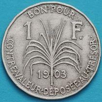 Гваделупа 1 франк 1903 год.