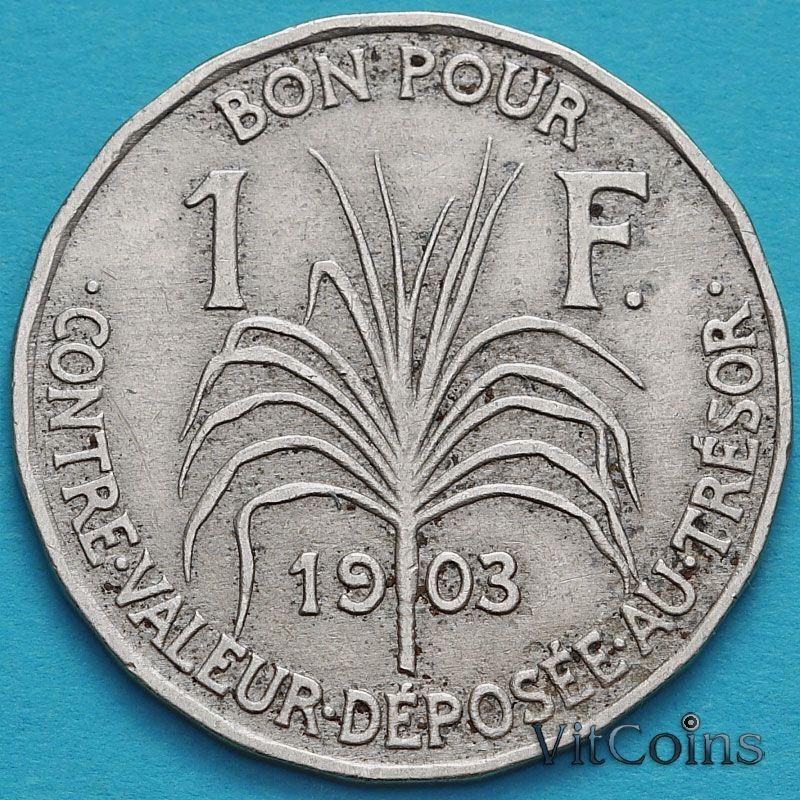Монета Гваделупы 1 франк 1903 год.