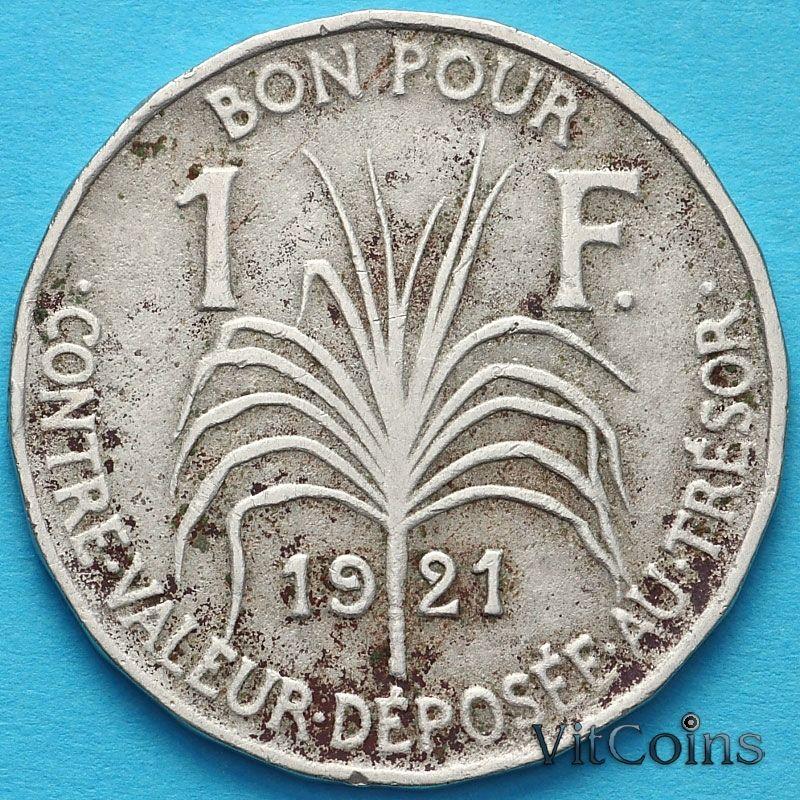 Монета Гваделупы 1 франк 1921 год. №1