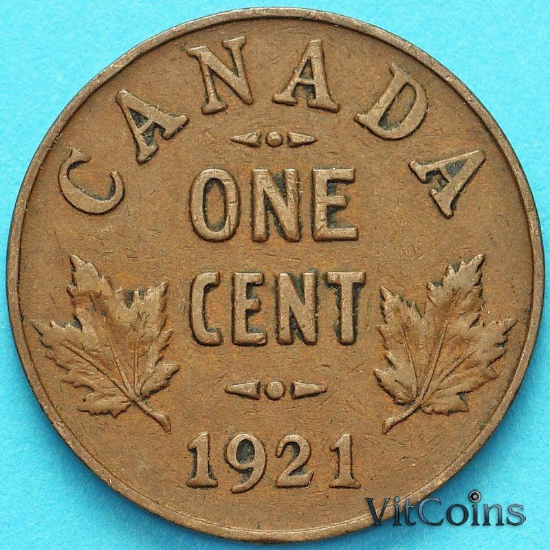 Монета Канада 1 цент 1921 год.