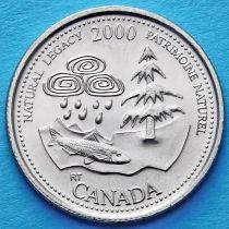 Канада 25 центов 2000 год. Миллениум. Природное наследие.
