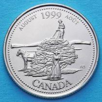 Канада 25 центов 1999 год. Миллениум. Август.  Дух первооткрывателей.