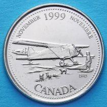 Канада 25 центов 1999 год. Миллениум. Ноябрь. Авиасообщение с севером.