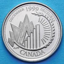 Канада 25 центов 1999 год. Миллениум. Декабрь. Это Канада.