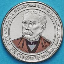 Панама 1/4 бальбоа 2017 год. Джусто Аросемена.