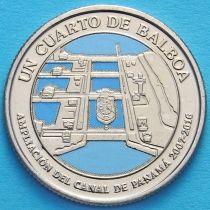 Панама 1/4 бальбоа 2016 год. 100 лет строительству Панамского канала. Расширение канала.