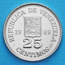 Венесуэла 25 сентимо 1989 год. UNC.