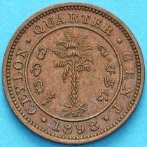 Цейлон 1/4 цента 1898 год.