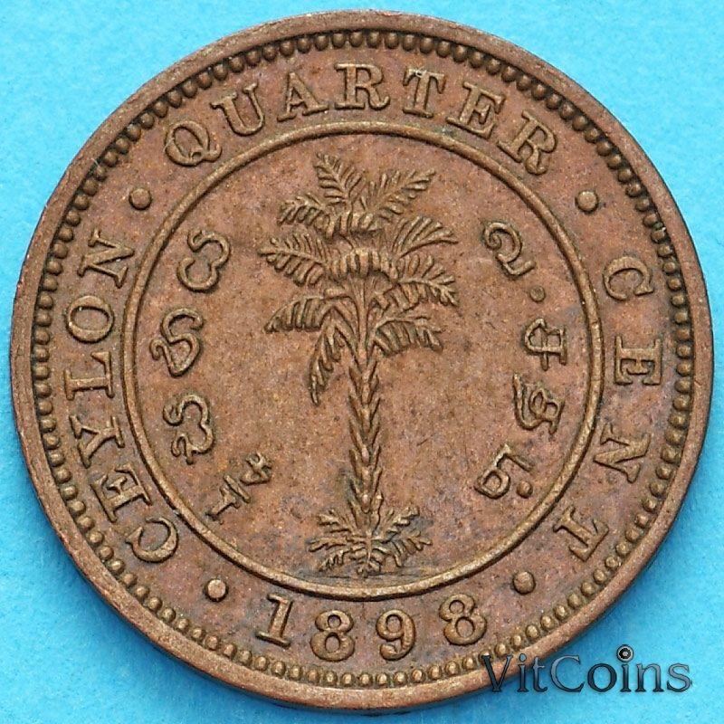Монета Цейлон  1/4 цента 1898 год.