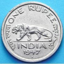 Британская Индия 1 рупия 1947.