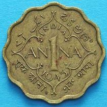 Британская Индия 1 анна 1945 год.