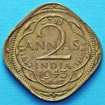 Британская Индия 2 анны 1943 год.