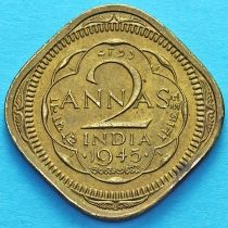 Британская Индия 2 анны 1945 год.