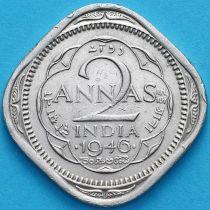 Британская Индия 2 анны 1946 год. Бомбей.