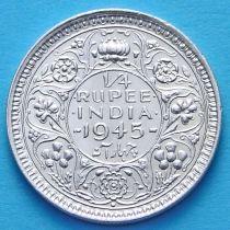 Британская Индия 1/4 рупии 1945 год. Серебро