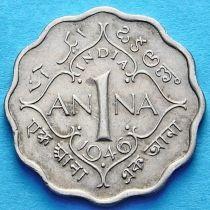 Британская Индия 1 анна 1946-1947 год.