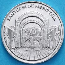 Андорра 25 сантим 2005 год.  Святилище Меричель