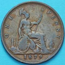 Великобритания 1 пенни 1879 год.