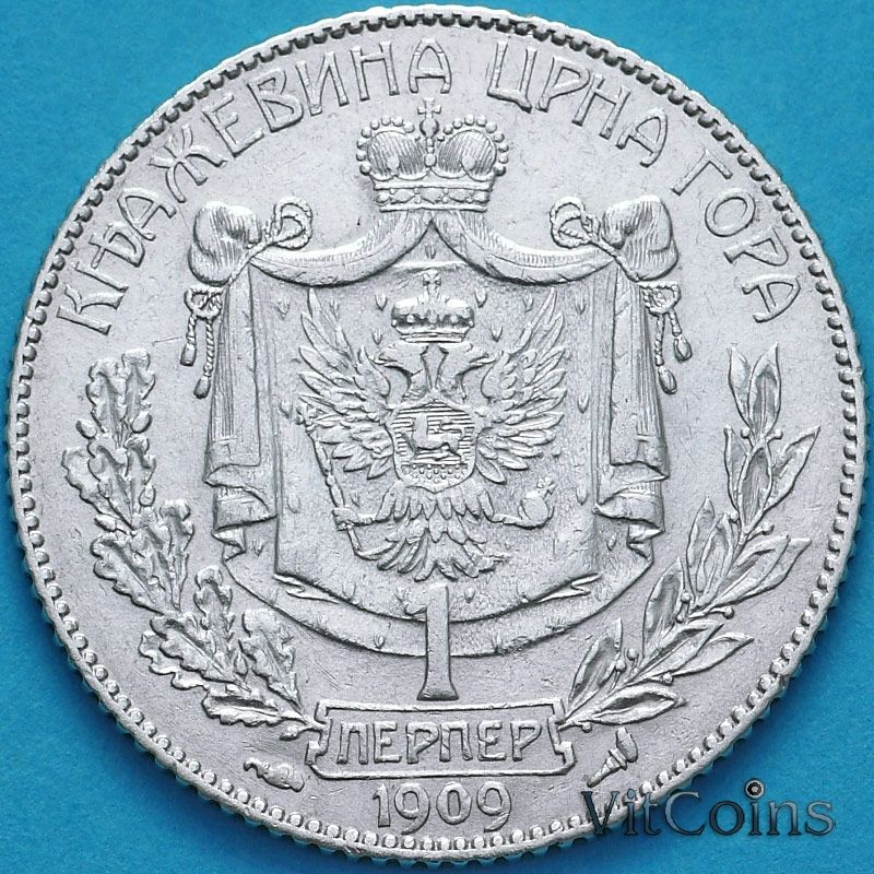 Монета Черногория 1 перпер 1909 год. Серебро.