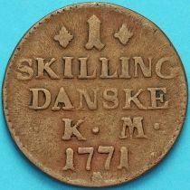 Дания 1 скиллинг 1771 год.