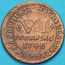 Падерборн 6 пфеннигов 1748 год.