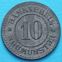 Германия 10 пфеннигов 1917-1920 год. Нотгельд Ноймюнстер.